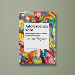 Adolescenza zero - Laura Pigozzi - Libreria Tlon