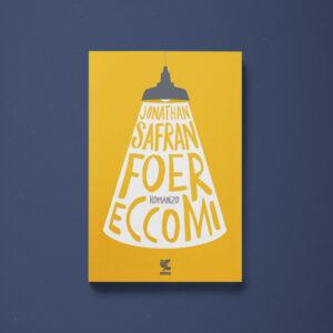 Eccomi - Jonathan Safran Foer - Libreria Tlon
