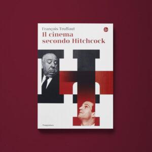 Il cinema secondo Hitchcock - François Truffaut - Libreria Tlon