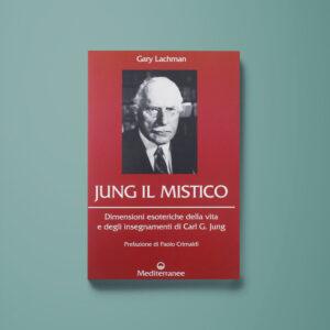 Jung il mistico – Gary Lachman - Libreria Tlon