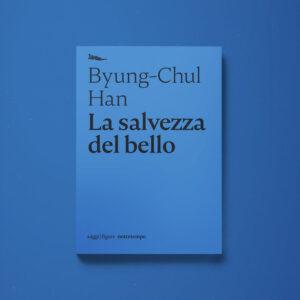 La salvezza del bello - Byung-Chul Han - Libreria Tlon