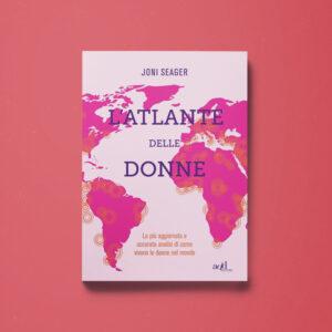 L'Atlante delle donne - Joni Seager - Libreria Tlon