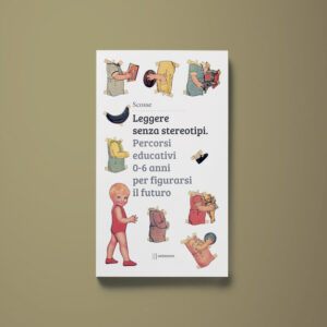 Leggere senza stereotipi - Elena Fierli, Giulia Franchi, Giovanna Lancia, Sara Marini - Libreria Tlon