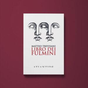 Libro dei fulmini - Matteo Trevisani - Libreria Tlon