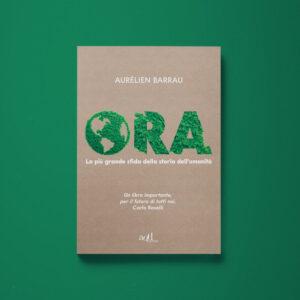 Ora - Aurélien Barrau - Libreria Tlon