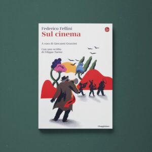 Sul cinema - Federico Fellini - Libreria Tlon