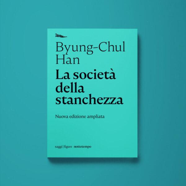 La società della stanchezza - Byung-Chul Han - Libreria Tlon