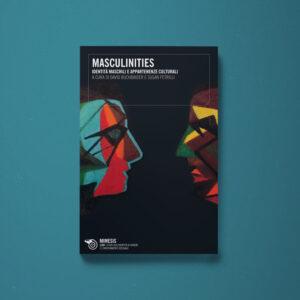 Masculinities - David Buchbinder, Susan Petrilli (a cura di) - Libreria Tlon