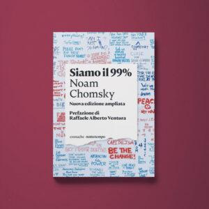 Siamo il 99% - Noam Chomsky - Libreria Tlon
