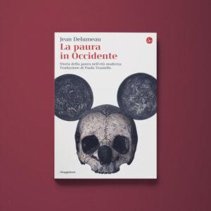 La paura in Occidente - Jean Delumeau - Libreria Tlon