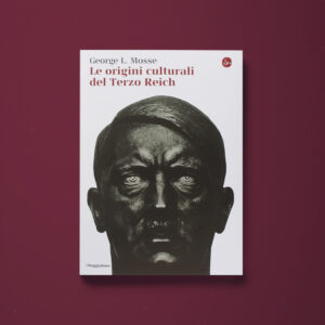 Le origini culturali del Terzo Reich - George L. Mosse - Libreria Tlon
