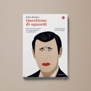 Questione di sguardi - John Berger - Libreria Tlon
