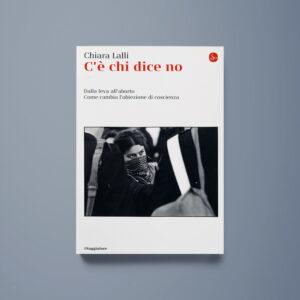 C'è chi dice no - Chiara Lalli - Libreria Tlon