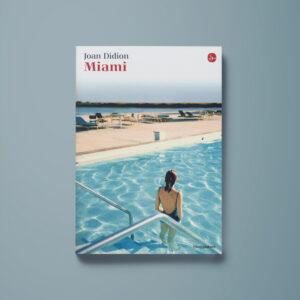 Miami - Joan Didion - Libreria Tlon