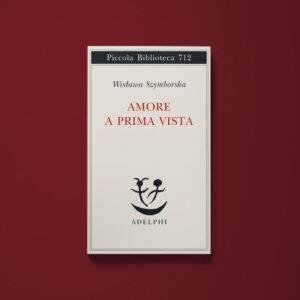 Amore a prima vista - Wisława Szymborska - Libreria Tlon