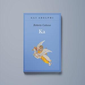 Ka - Roberto Calasso - Libreria Tlon