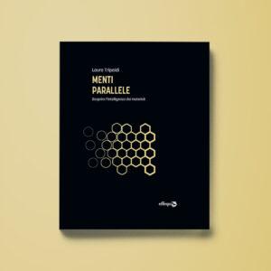 Menti parallele - Laura Tripaldi - Libreria Tlon