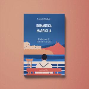 Romantica Marsiglia - Claude McKay - Libreria Tlon