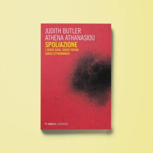 Spoliazione - Athena Athanasiou, Judith Butler - Libreria Tlon