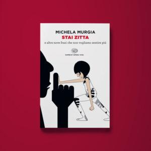 Stai zitta - Michela Murgia - Libreria Tlon