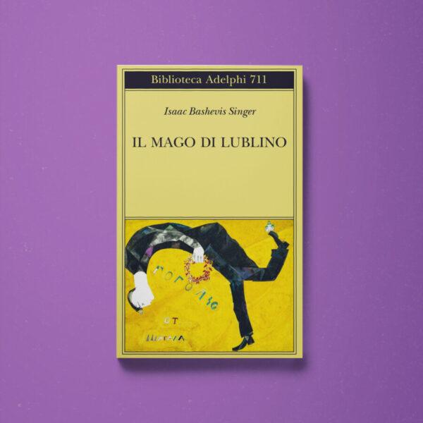 Il Mago di Lublino - Isaac Bashevis Singer - Libreria Tlon
