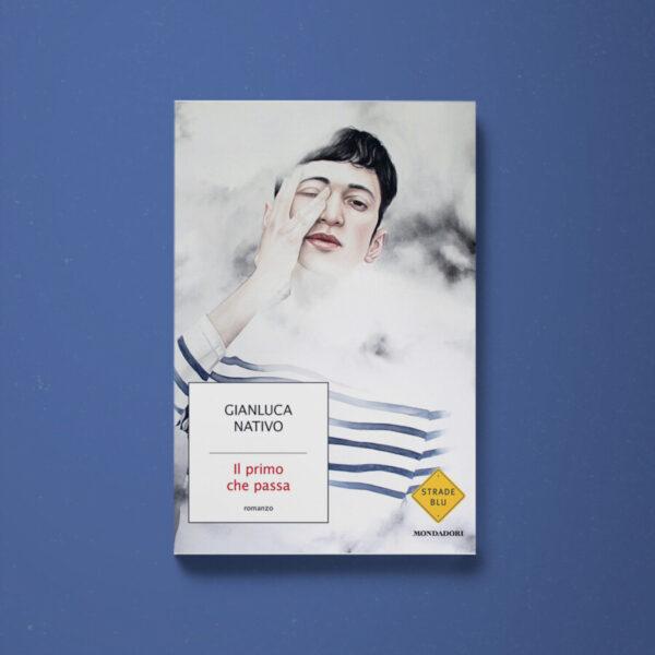 Il primo che passa - Gianluca Nativo - Libreria Tlon