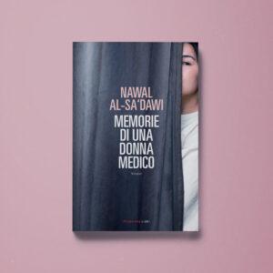 Memorie di una donna medico - Nawal al-Sa'dawi - Libreria Tlon