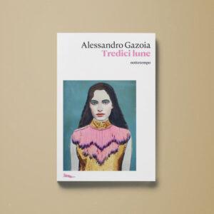 Tredici lune - Alessandro Gazoia - Libreria Tlon