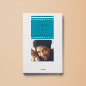D'amore e di lotta - Audre Lorde - Libreria Tlon