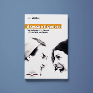 Il sesso e il genere - Eleni Varikas - Libreria Tlon