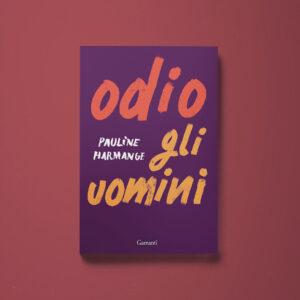 Odio gli uomini - Pauline Harmange - Libreria Tlon