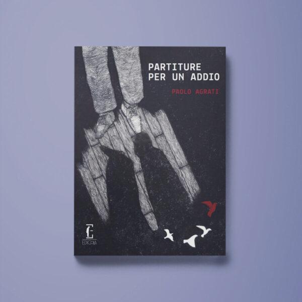 Partiture per un addio - Paolo Agrati - Libreria Tlon