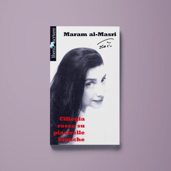 Ciliegia rossa su piastrelle bianche - Maram Al-Masri - Libreria Tlon