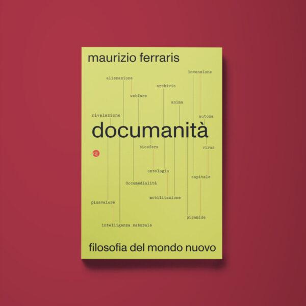 Documanità - Maurizio Ferraris - Libreria Tlon