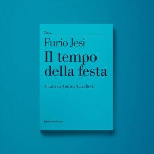 Il tempo della festa - Furio Jesi - Libreria Tlon