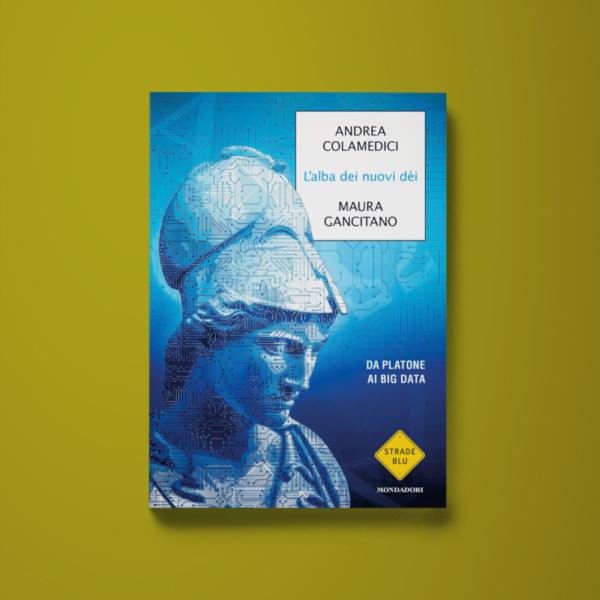 L'alba dei nuovi dèi - Andrea Colamedici, Maura Gancitano - Libreria Tlon