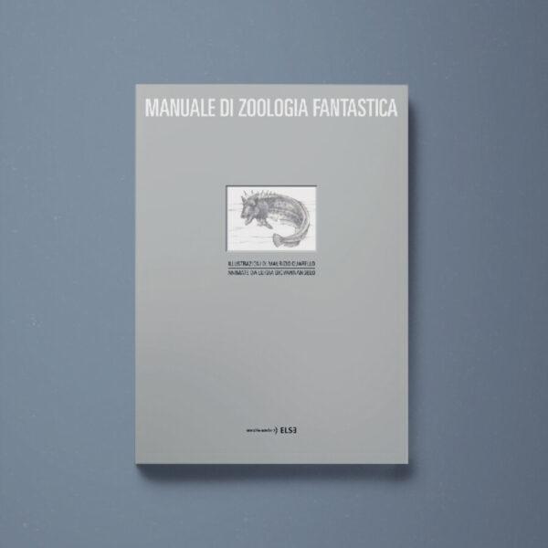 Manuale di zoologia fantastica - Maurizio Quarello - Libreria Tlon